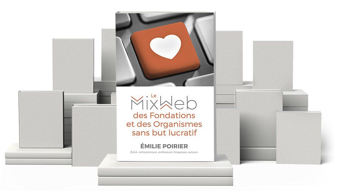 Lancement de mon nouveau livre : Le MixWeb des fondations et des organismes sans but lucratif
